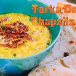 Parveen Ashraf tarka daal with chapatis recipe on Parveen's Indian Kitchen